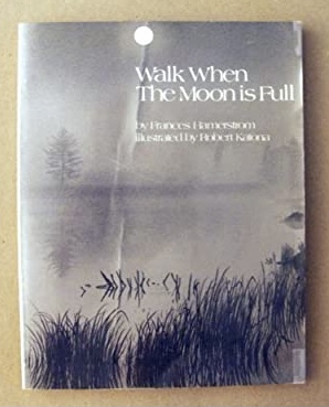 Out of print book Walk When the Moon is Full