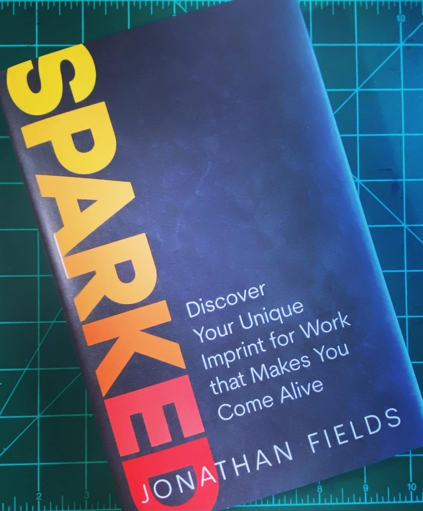 Sparked by Jonathan Fields